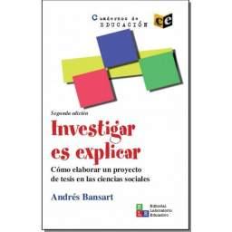 Investigar es explicar