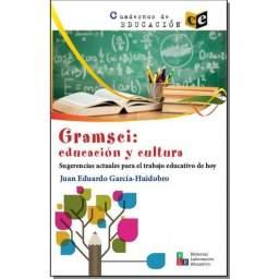 Gramsci: educación y cultura