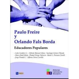 Paulo Freire y Orlando Fals...