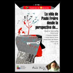 La vida de Paulo Freire...